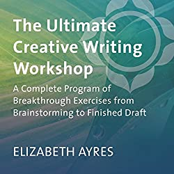 The Ultimate Creative Writing Workshop