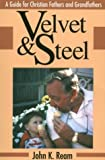 Velvet and Steel, John Ream, 0893904082