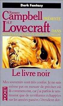 Légendes du mythe de Cthulhu, tome 3 : Le livre noir par Lovecraft