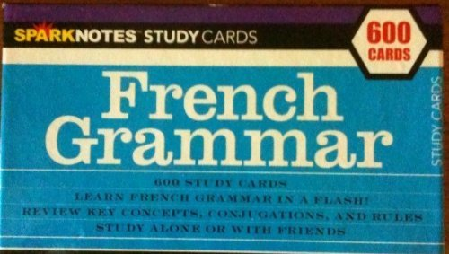 (Sparknotes Study Cards - French Grammar - 600 Cards)