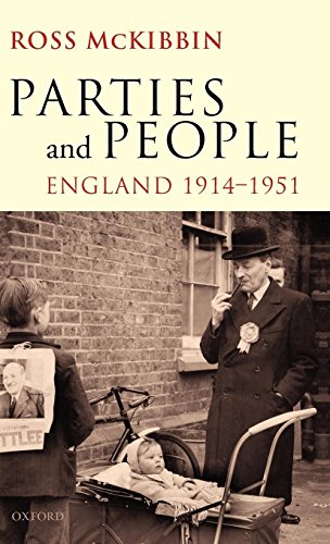 Parties and People: England, 1914-1951