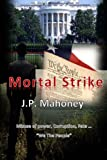 Mortal Strike, J. Mahoney, 1497364027