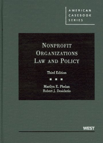 Nonprofit Organizations Law and Policy (American Casebook...