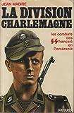 Image de La division Charlemagne - Les combats des français en Poméranie