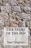 The Story of the Jew, Ivan Turgenev, 1497320364