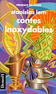 Contes inoxydables : nouvelles
