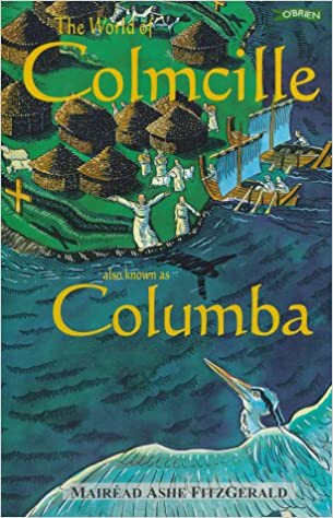 The World of Colmcille: Also Known As Columbia (Exploring)