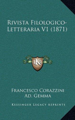 Rivista Filologico-Letteraria V1 (1871) (Italian Edition) ebook