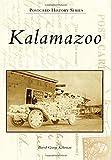 img - for Kalamazoo (Postcard History Series) by David George Kohrman (2015-03-30) book / textbook / text book
