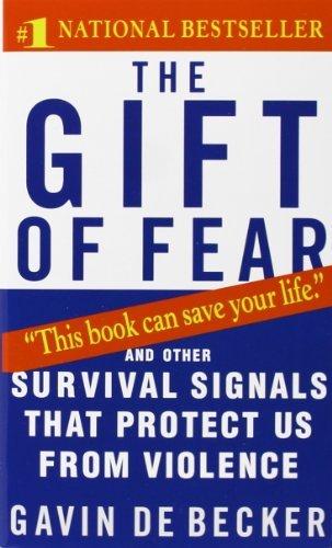 By Gavin de Becker - The Gift of Fear (4.11.1998)