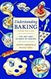 img - for Understanding Baking: The Art and Science of Baking book / textbook / text book