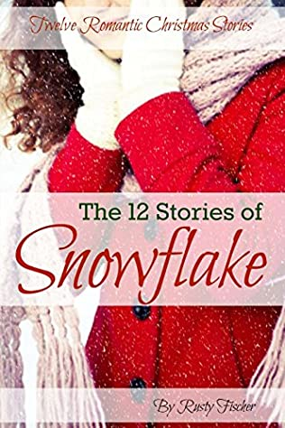 book cover of The 12 Stories of Snowflake