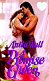 img - for A Promise Given (Zebra Splendor Historical Romances) book / textbook / text book