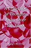 A Collection of Thoughts from over the Years, Eileen Meyers, 1413719120
