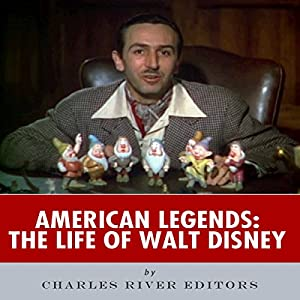 American Legends: The Life of Walt Disney Audiobook