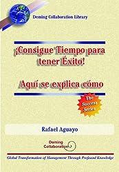¡Consigue Tiempo para tener Éxito! Aquí se explica cómo (Spanish Edition)