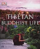 Front cover for the book Tibetan Buddhist Life by Don Farber