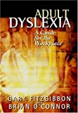 Adult Dyslexia: A Guide for the Workplace