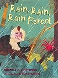 Rain, Rain, Rain Forest