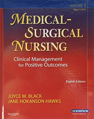 Medical-Surgical Nursing: Clinical Management for Positive Outcomes, 2-Volume Set (Medical Surgical Nursing- 2-Vol (Black/Luckmann)) 8th (egith) edition
