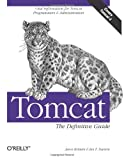 Tomcat: The Definitive Guide, Jason Brittain, Ian F. Darwin, 0596003188