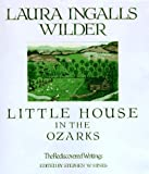 Little House in the Ozarks, Laura Ingalls Wilder, 0883659689