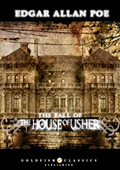 the literary elements used by edgar allan poe in the story the fall of the house of usher Students read the fall of the house of usher  students compare and contrast story elements from their  learners use passages from edgar allan poe's poetry.
