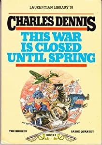 Paperback This War is Closed Until Spring Book