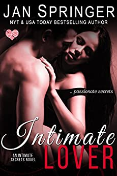 Intimate Lover (Intimate Secrets Book 1) by [Springer, Jan]