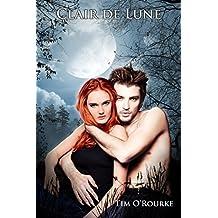 Clair De Lune (Trilogie de la lune t. 1) (French Edition)