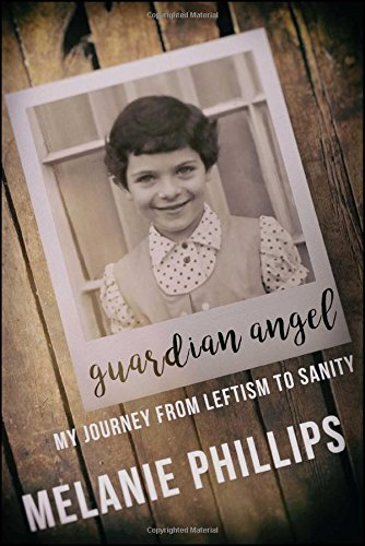 Guardian Angel: My Journey from Leftism to Sanity