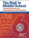 The Big6 in Middle Schools, Barbara A. Jansen, 1586832158