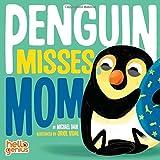 Penguin Misses Mom (Hello Genius)