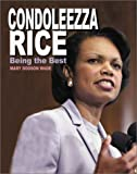 Condoleezza Rice, Mary Dodson Wade, 0761326197
