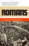 Romans (Romans Series) Vol 1: Exposition of Chapter