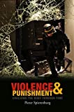 img - for Violence and Punishment: Civilizing the Body Through Time book / textbook / text book