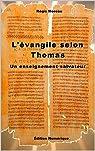 L'Evangile selon Thomas: Un enseignement salvateur par Moreau