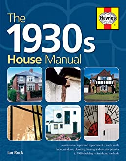 the 1930s house manual ian rock 9781844252145 amazon com books rh amazon com Novels Written in the 1930s 1930 Clothing