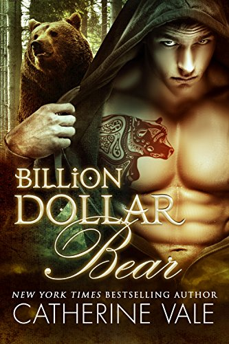 Billion Dollar Bear: BBW Paranormal Billionaire Romance (Bad Boy Alphas) by [Vale, Catherine]