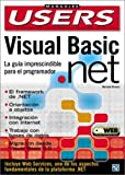 Microsoft Visual Basic . NET Guia Del Programador, Mariano Birnios, 9875261122