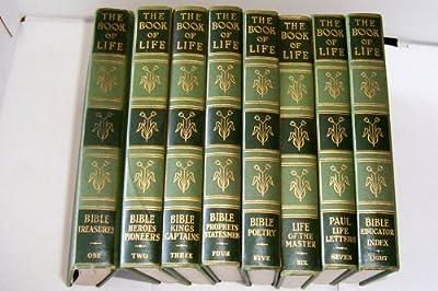 The Book of Life -- 8 vol -- Vol 1-Bible Treasures, Vol 2-Bible Heroes Pioneers, Vol 3- Bible Kings Captains, Vol 4-Bible Prophets Statesmen, Vol 5-Bible Poetry, Vol 6-Life of the Master, Vol-7 Paul Life Letters, Vol 8-Bible Educator Index by Newton Marsh
