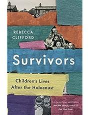 Survivors: Children's Lives After the Holocaust