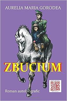 Zbucium: Roman autobiografic