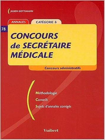 Concours De Secretaire Medicale Categorie B Pdf Stanlee Book