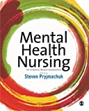 Mental Health Nursing: An Evidence Based Introduction