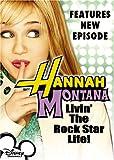 Hannah Montana: Livin' The Rock Star Life!