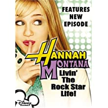 Hannah Montana, Vol. 1 - Livin' the Rock Star Life (2006)