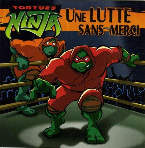 Tortues Ninja : Une lutte sans merci: 9782012251458: Amazon ...