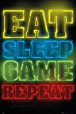 Gamers - Gaming Poster (Eat, Sleep, Game, Repeat.) (Size: 24'' x 36'')