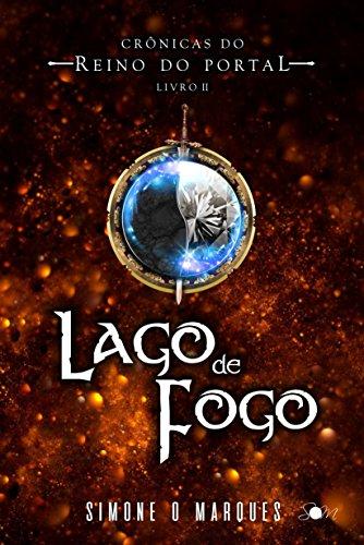 Lago de Fogo (Crônicas do Reino do Portal Livro 2)